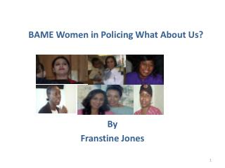BAME Women in Policing What About Us?