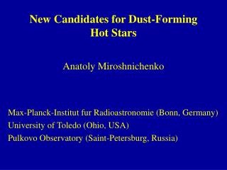 New Candidates for Dust-Forming Hot Stars