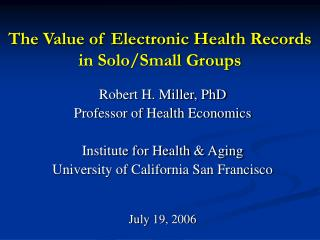 The Value of Electronic Health Records in Solo/Small Groups