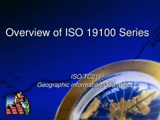 Overview of ISO 19100 Series