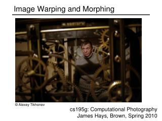 Image Warping and Morphing