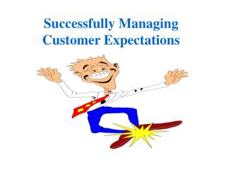 Successfully Managing Customer Expectations