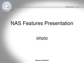 NAS Features Presentation