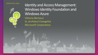 Identity  and Access Management: Windows Identity Foundation and Windows Azure