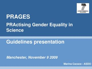 PRAGES PRActising Gender Equality in Science