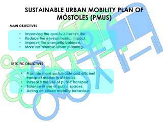 SUSTAINABLE URBAN MOBILITY PLAN OF MÓSTOLES (PMUS)