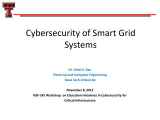 Cybersecurity of Smart Grid Systems