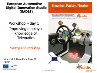Workshop – day 1     Improving employee knowledge of Telematics