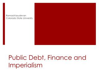 Public Debt, Finance and Imperialism