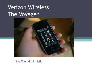 Verizon Wireless, The Voyager