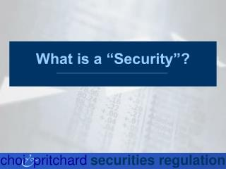 "What is a ""Security""?"