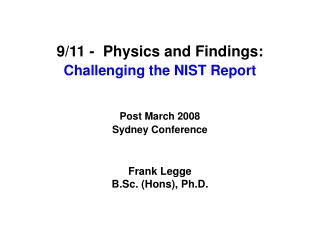 9/11 -  Physics and Findings: Challenging the NIST Report Post March 2008 Sydney Conference