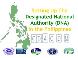 Setting Up The  Designated National Authority (DNA) in the Philippines