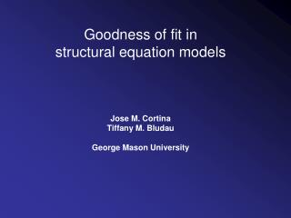 Goodness of fit in  structural equation models
