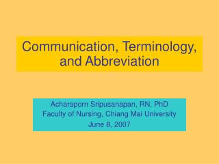 Communication, Terminology, and Abbreviation