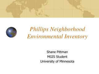 Phillips Neighborhood Environmental Inventory
