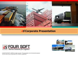 "© 2009 FOUR SOFT LIMITED. All rights reserved. ""This presentation is for informational purposes"