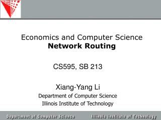 Economics and Computer Science Network Routing