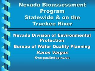 Nevada Bioassessment Program Statewide & on the Truckee River