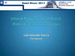 Inland Navigation in Brazil: Potential and Challenges