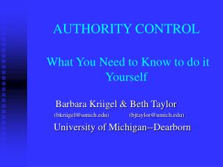 AUTHORITY CONTROL What You Need to Know to do it Yourself