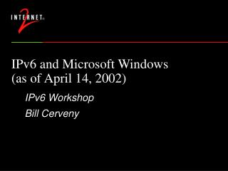 IPv6 and Microsoft Windows  (as of April 14, 2002)