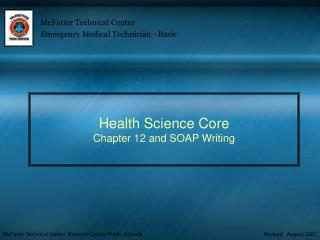 Health Science Core Chapter 12 and SOAP Writing