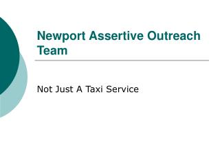 Newport Assertive Outreach Team