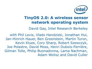 TinyOS 2.0: A wireless sensor network operating system