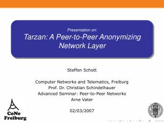 Presentation on: Tarzan: A Peer-to-Peer Anonymizing Network Layer