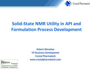 Solid-State NMR Utility in API and Formulation Process Development