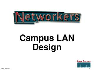 Campus LAN Design
