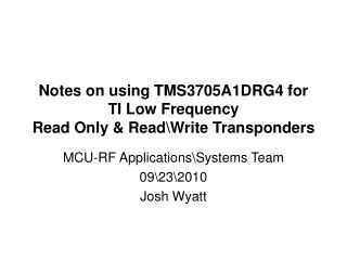Notes on using TMS3705A1DRG4 for  TI Low Frequency  Read Only & Read\Write Transponders