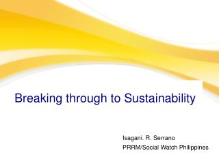 Breaking through to Sustainability