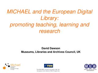 MICHAEL and the European Digital Library:  promoting teaching, learning and research