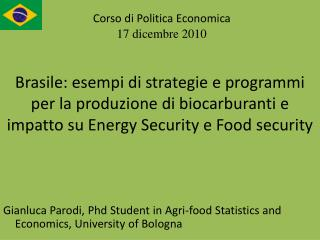 Gianluca Parodi, Phd Student in Agri-food Statistics and Economics, University of Bologna