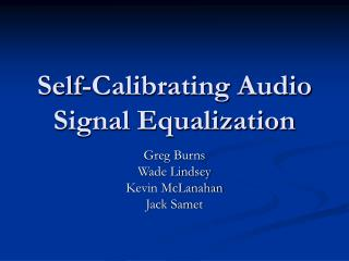 Self-Calibrating Audio Signal Equalization