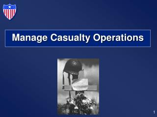 Manage Casualty Operations