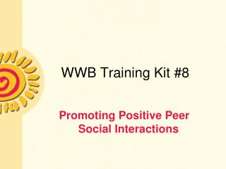 WWB Training Kit #8