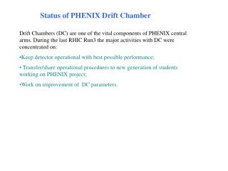 Status of PHENIX Drift Chamber