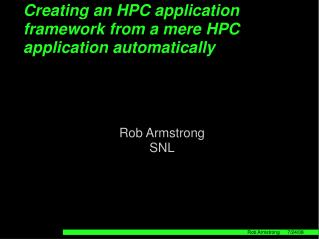 Creating an HPC application framework from a mere HPC application automatically