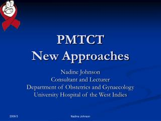PMTCT  New Approaches