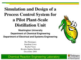 Simulation and Design of a Process Control System for a Pilot Plant-Scale Distillation Unit