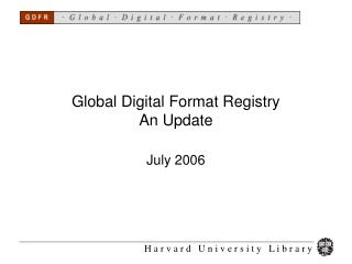 Global Digital Format Registry An Update