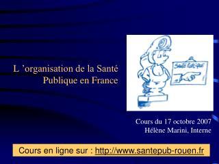 L'organisation de la Santé Publique en France