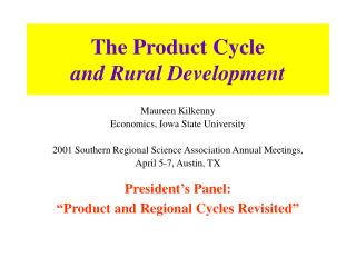 The Product Cycle  and Rural Development