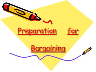 Preparation for Bargaining