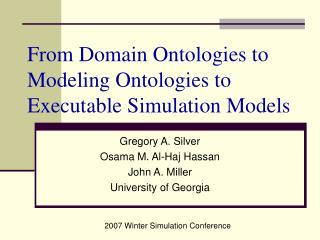 From Domain Ontologies to Modeling Ontologies to Executable Simulation Models