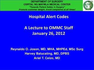 "DEPARTMENT OF SURGERY  OSPITAL NG MAYNILA MEDICAL CENTER ""Towards Patient Safety in Surgery"""