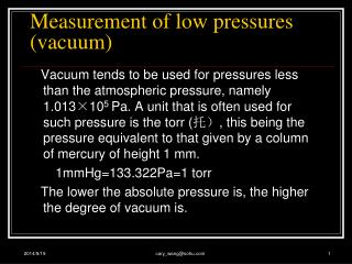 Measurement of low pressures (vacuum)
